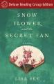 Snow Flower and the Secret Fan (Random House Reader