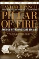 Pillar of fire : America in the King years, 1963-65