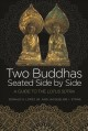 Two Buddhas seated side by side : a guide to the Lotus Sūtra