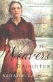 The weaver's daughter : a regency romance novel