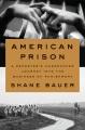 American prison : a reporter
