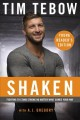 Shaken : fighting to stand strong no matter what comes your way : [young reader