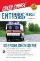 EMT crash course : emergency medical technician