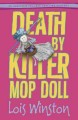 Death by killer mop doll : an Anastasia Pollack crafting mystery