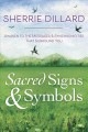 Sacred signs & symbols : awaken to the messages & synchronicities that surround you