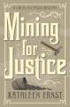 Mining for justice : a Chloe Ellefson mystery
