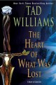 The heart of what was lost : a novel of Osten Ard