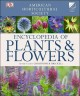 American Horticultural Society encyclopedia of plants & flowers