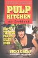 Pulp kitchen : the cookbook