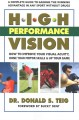 High performance vision : how to improve your visual activity, hone your motor skills & up your game