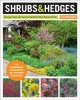 Shrubs & hedges : discover, grow, and care for the world