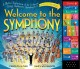 Welcome to the symphony : a musical exploration of the orchestra using Beethoven