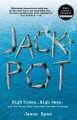 Jackpot : high times, high seas, and the sting that launched the war on drugs
