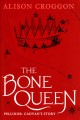 The bone queen : Pellinor: Cadvan