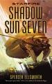 Starfire : shadow sun seven