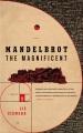 Mandelbrot the Magnificent : a novella