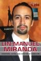 Lin-Manuel Miranda : composer, actor, and creator of Hamilton