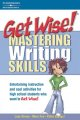 Get wise! : Mastering writing skills