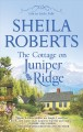 Book cover of The Cottage on Juniper Ridge