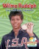 Wilma Rudolph : track and field champion
