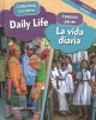 Daily life = La vida diaria