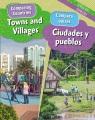 Towns and villages = Ciudades y pueblos