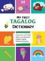 My first Tagalog (Pilipino) dictionary : English-Tagalog (Pilipino)