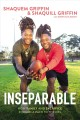 Inseparable : how family and sacrifice forged a path to the NFL