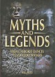 Myths and legends : from Cherokee dances to voodoo trances