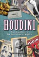 Houdini : the life and times of the world's greatest magician