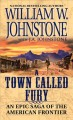A town called Fury : an epic saga of the American frontier