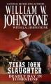 Texas John Slaughter : Deadly Day in Tombstone.