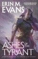Ashes of the Tyrant.