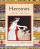 Heroines : great women through the ages