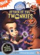 The adventures of Jimmy Neutron, boy genius. Attack of the Twonkies