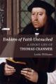 Emblem of faith untouched : a short life of Thomas Cranmer