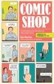 Comic shop : the retail mavericks who gave us a new geek culture