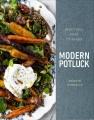 Modern potluck : beautiful food to share