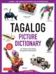 Tagalog picture dictionary : learn 1,500 Tagalog words and expressions