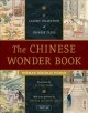 The Chinese wonder book : a classic collection of Chinese tales