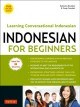 Indonesian for beginners : learning conversational Indonesian