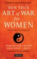 Art of war for women : strategies for winning without conflict