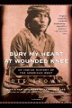 Book cover of Bury My Heart at Wounded Knee: An Indian History of the American West