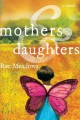 Mothers and daughters : a novel