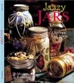 Jazzy jars : [glorious gift ideas]
