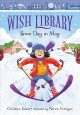 The Wish Library : Snow day in May. 1
