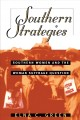 Southern strategies : southern women and the woman suffrage question
