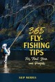 365 fly-fishing tips : for trout, bass, and panfish