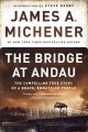 The bridge at Andau : the compelling true story of a brave, embattled people
