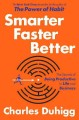 Smarter faster better : the secrets of productivity in life and business